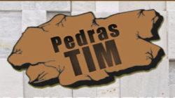 Pedras Tim